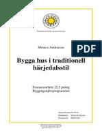 Bygga Hus i Traditionell h%C3%A4rjedalsstil[1]