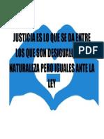 Justicia Es Lo Que Se Da Entre Los Que Son Desiguales Por Naturaleza Pero Iguales Ante La Ley