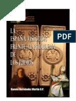 La España Visigoda frente al problema de los judíos