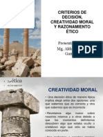 7 - CRITERIOS DE DECISIÓN, CREATIVIDAD MORAL Y RAZONAMIENTO ÉTICO