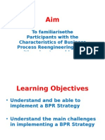 To Familiarisethe Participants With the Characteristics of Business Process Reengineering(BPR)