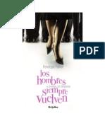 Los Hombres (a Veces Por Desgracia) Siempre Vuelven - Penelope Parker