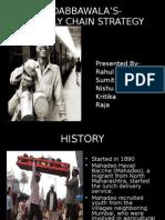 Mumbai Dabbawala'ssupply Chain Strategy