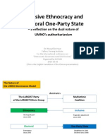 Inclusive Ethnocracy and Electoral One-Party State – a reflection on the dual nature of UMNO's authoritarianism