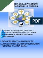PSICOLOGIA DE LAS PRACTICAS RELIGIOSAS SEGÚN LA ORACION