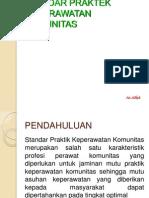 STANDAR PRAKTIK KEP. KOMUNITAS by Alfiah.ppt