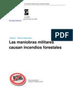 Las Maniobras Militares Causan Incendios Forestales. Nodo 50