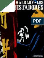 Malraux Andre - Los Conquistadores