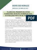 PALABRAS DEL PRESIDENTE DEL ESTADO PLURINACIONAL DE BOLIVIA, EVO MORALES, EN EL ACTO REALIZADO POR EL DÍA DEL TRABAJADOR  01.05.13