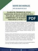 PALABRAS DEL PRESIDENTE DEL ESTADO PLURINACIONAL DE BOLIVIA, EVO MORALES, EN LA PROCLAMA DEL LIBERTADOR SIMÓN BOLÍVAR CONMEMORANDO LOS 188 ANIVERSARIO DE LA FUNDACIÓN DE LA PATRIA Y LAS FFAA 08.05.13