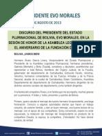 DISCURSO DEL PRESIDENTE DEL ESTADO PLURINACIONAL DE BOLIVIA, EVO MORALES, EN LA SESIÓN DE HONOR DE LA ASAMBLEA LEGISLATIVA POR EL ANIVERSARIO DE LA FUNDACIÓN DE BOLIVIA 06.08.2013