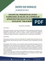 """DISCURSO DEL PRESIDENTE DEL ESTADO PLURINACIONAL DE BOLIVIA, EN LA ENTREGA DE INFRAESTRUCTURA EDUCATIVA EN EL NÚCLEO ESCOLAR DE """"TABLAS MONTE"""""""