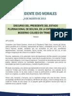 Discurso Del Presidente Del Estado Plurinacional de Bolivia, En La Entrega de Un Moderno Coliseo en Trinidad 10.08.2013