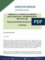 DISCURSO DEL PRESIDENTE MORALES EN EL 263 ANIVERSARIO DEL NACIMIENTO DE LA HEROÍNA INDÍGENA BARTOLINA SISA 23.08.2013