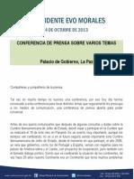 Presidente Evo Morales, En Conferencia de Prensa Sobre Varios Temas. Palacio de Gobierno, La Paz 14.10.2013