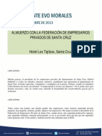 DISCURSO DEL PRESIDENTE MORALES EN EL ALMUERZO CON LA FEDERACIÓN DE EMPRESARIOS PRIVADOS DE SANTA CRUZ 20.09.2013