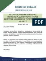DISCURSO DEL PRESIDENTE DEL ESTADO PLURINACIONAL DE BOLIVIA EN LA FIRMA DE CONTRATO E INICIO DE OBRAS VÍA FÉRREA MONTERO-BULO-BULO 19.09.13_0
