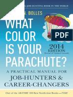 What Color is Your Parachute? 2014 - Seven Million Vacancies - by Richard Bolles