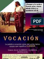 La Vocacion