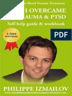 HOW I OVERCAME MY TRAUMA & PTSD | Self-help guide & workbook | Mindfulness Based Trauma Treatment