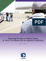124696998 Flacso Chile Seguridad Privada en America Latina El Lucro y Los Dilemas de Una Regulacion Deficitaria