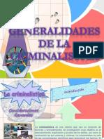 Generalidades de La Criminalistica Diapositivas