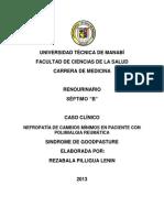 Caso clínico Nefropatía de cambios mínimos en paciente con polimialgia reumática
