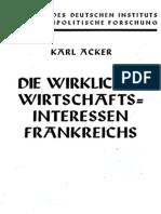 Acker, Karl - Die wirklichen Wirtschaftsinteressen Frankreichs (1940)