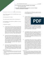 REGLAMENTO (CE) No 1935/2004 DEL PARLAMENTO EUROPEO Y DEL CONSEJO, de 27 de octubre de 2004,sobre los materiales y objetos destinados a entrar en contacto con alimentos y por el que se derogan las Directivas 80/590/CEE y 89/109/CEE