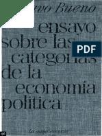 Bueno Gustavo - Ensayo Sobre Las Categorias de La Economia Politica
