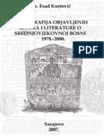 Esad Kurtovic - Bibliografija objavljenih izvora i literature o srednjovjekovnoj Bosni 1978-2000.pdf