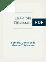 Bernard, Conte de la Marche Trévisanne - La Parole Délaissée
