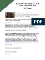 Seeds of  Resistance VISUAL ART SUBform 2014 WildTongue