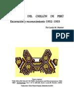 """EL VALLE DEL CHILLÓN DE PERÚ Excavación y reconocimiento 1952-1953 / """"THE CHILLÓN VALLEY OF PERU. Excavation and Reconnaissance 1952-1953"""""""