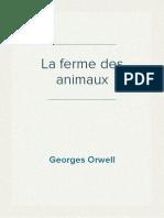 Georges Orwell - La Ferme Des Animaux