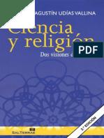 UDIAS VALLINA, A. - Ciencia y Religion. Dos Visiones Del Mundo - Sal Terrae 2010