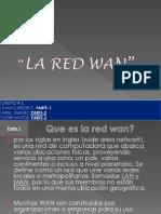 LA RED WAN