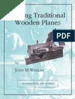 Making Traditional Wooden Planes - John M. Whelan