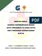 KERTAS KERJA KURSUS KEPEMIMPINAN MANIK KAYU PERINGKAT 3 (FASA 1) EDITED 2.doc