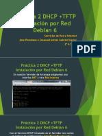 Practica 2 DHCP + TFTP