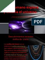 el ser humano explora y estudia el universo