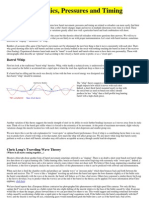 Barrel Harmonics, Pressures and Timing