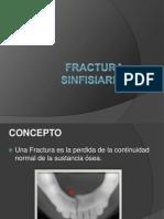 FRACTURA SINFISIARIA