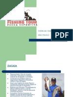 FISHING TOUR TÓPICOS VIAGEM SP