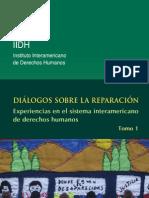 Diálogo sobre la reparación, experiencias en el sistema interamericano de derechos humanos, tomo 1
