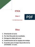 ETICA Y DEONTOLOGÍA CLASE 1-2013