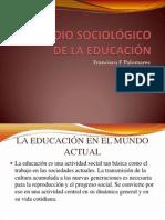 El Estudio Sociologico de La Educacion