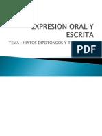 Expresion Oral y Escrita Hiatos y Diptongos