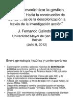 """""""Como descolonizar la gestión cultural? Hacia la construcción de teorías vivas de la descolonización a través de la investigación acción"""".ppt"""