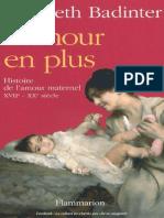 L¿amour en plus.Histoire de la maternité.